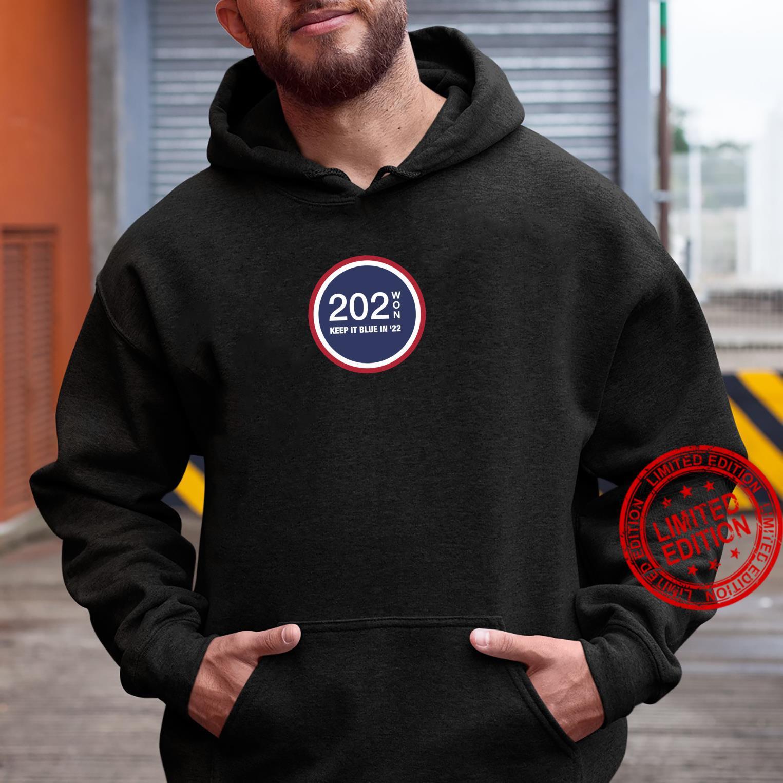 202WON, KEEP IT BLUE IN '22 Shirt hoodie