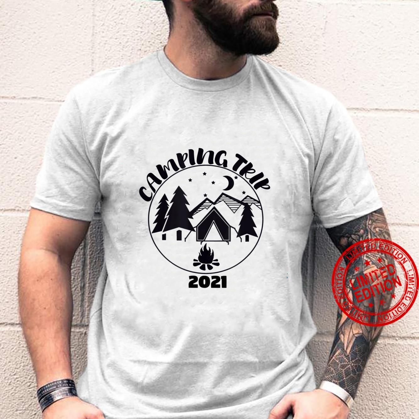 Camping Trip 2021 Shirt