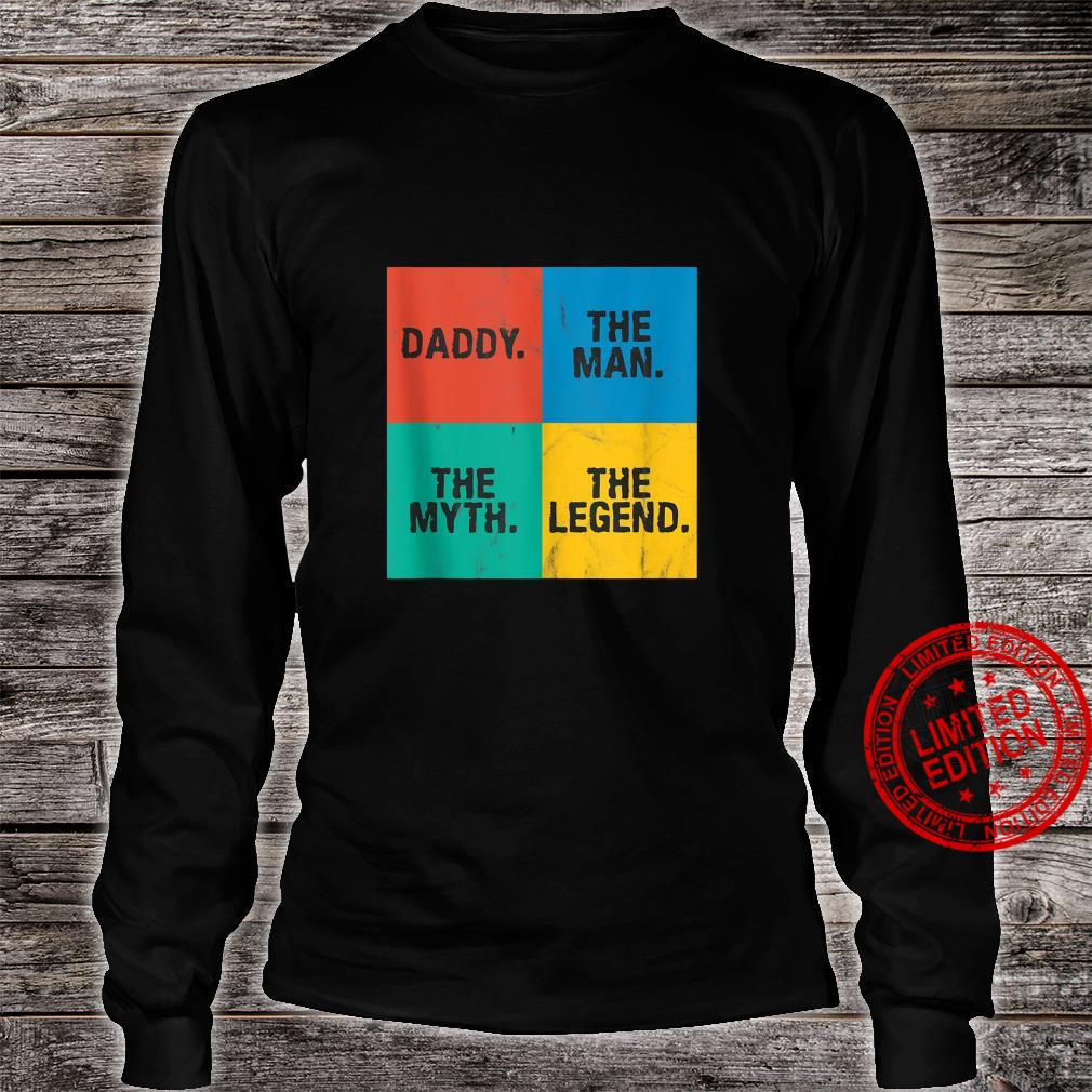Daddy The Man Myth Legend Fathers Day Shirt long sleeved