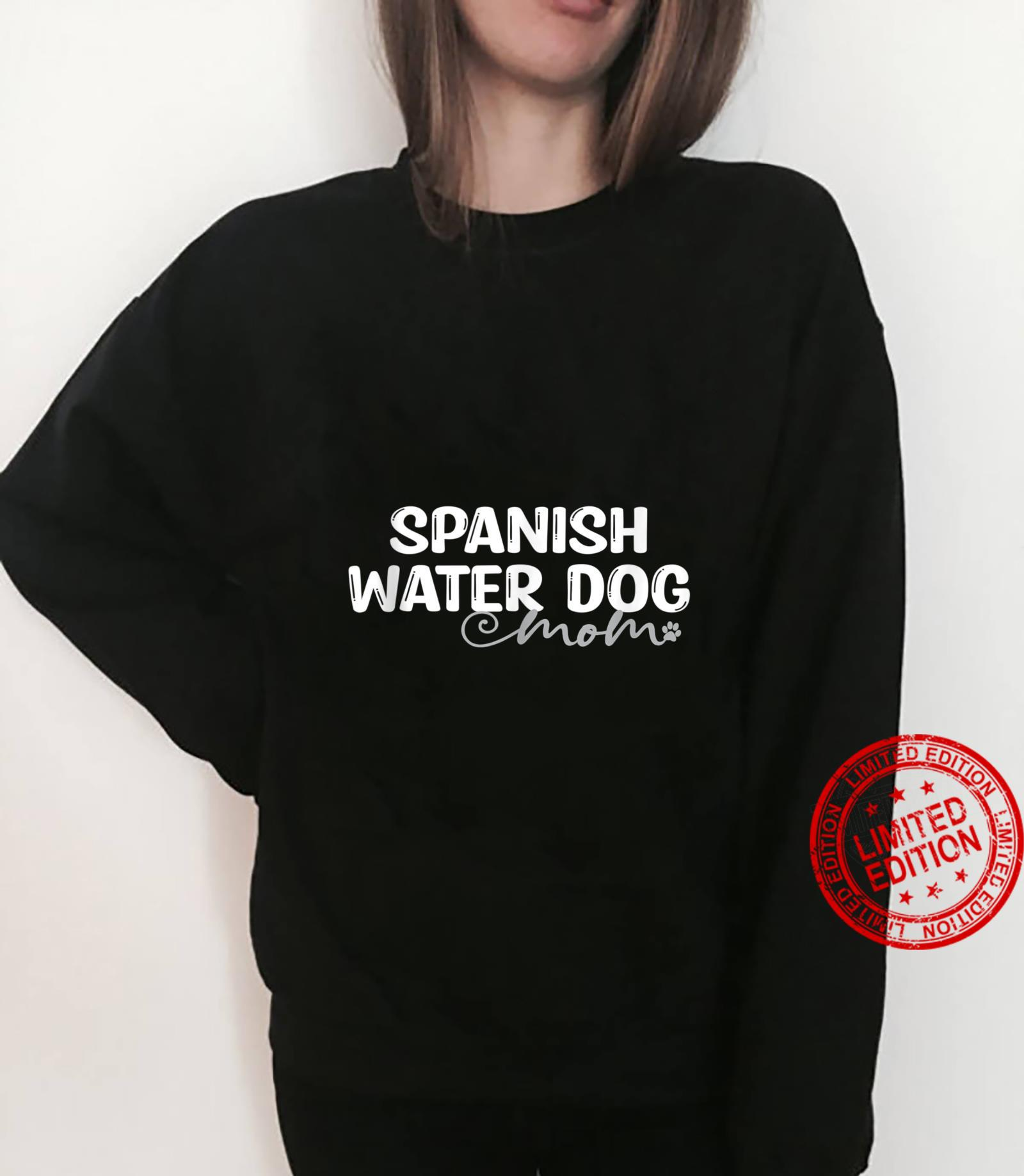 Dog Spanish Water Mom Shirt sweater