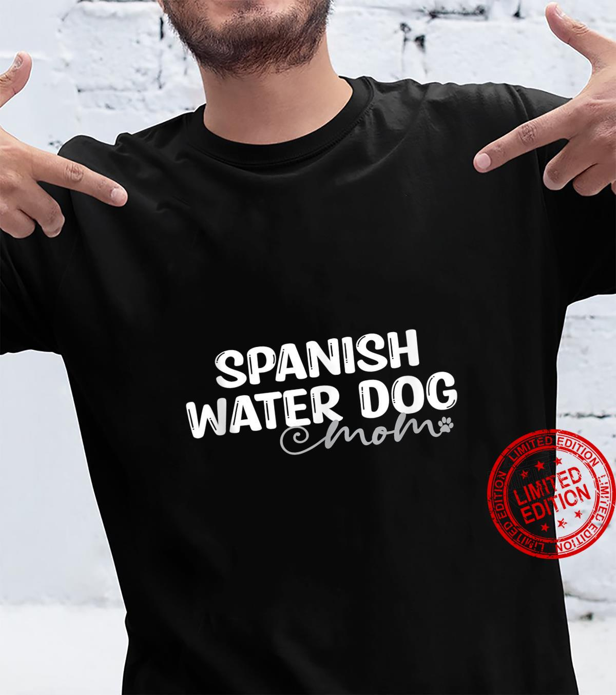 Dog Spanish Water Mom Shirt
