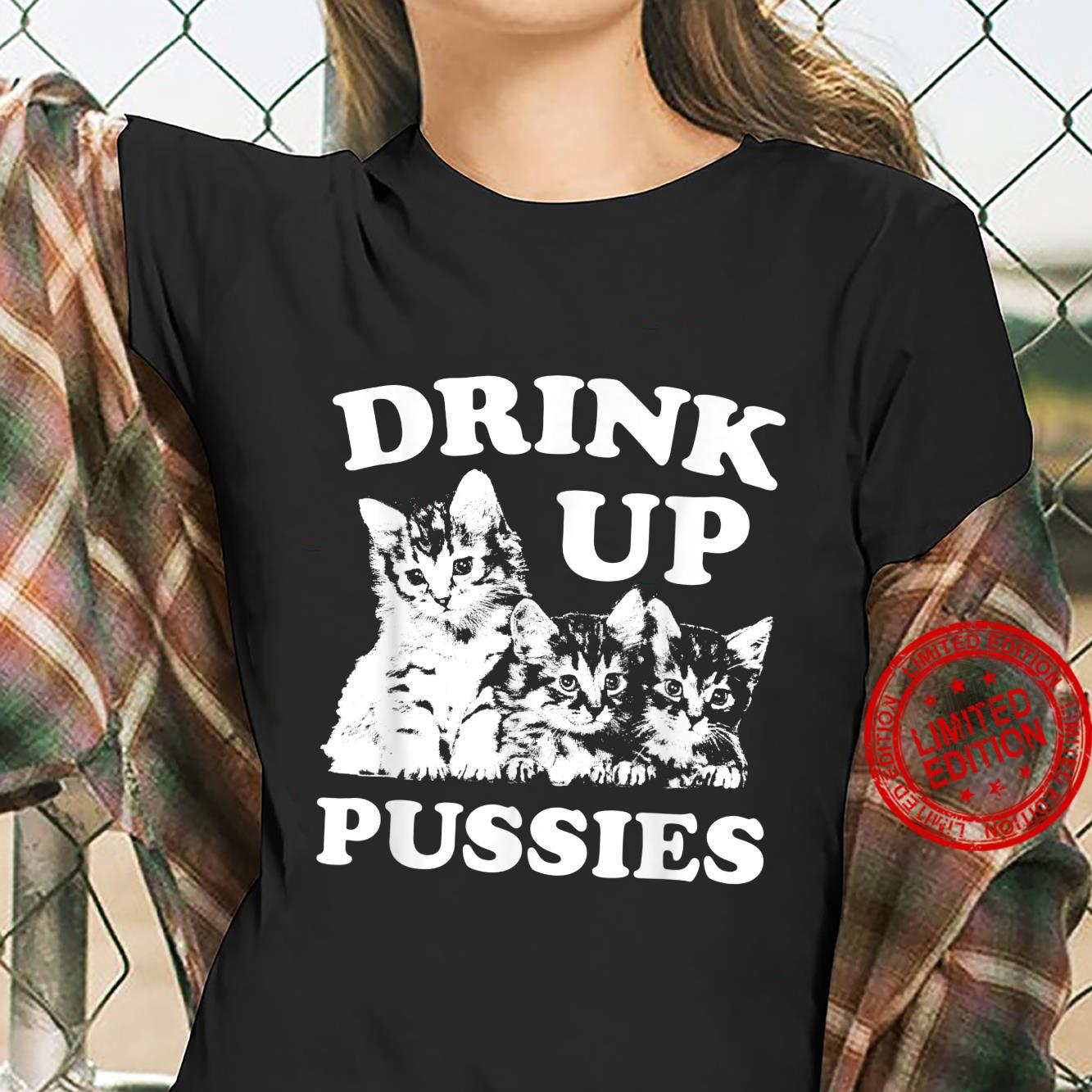 Drink Up Pussies Adult St Patricks Day Saying Vintage Shirt ladies tee