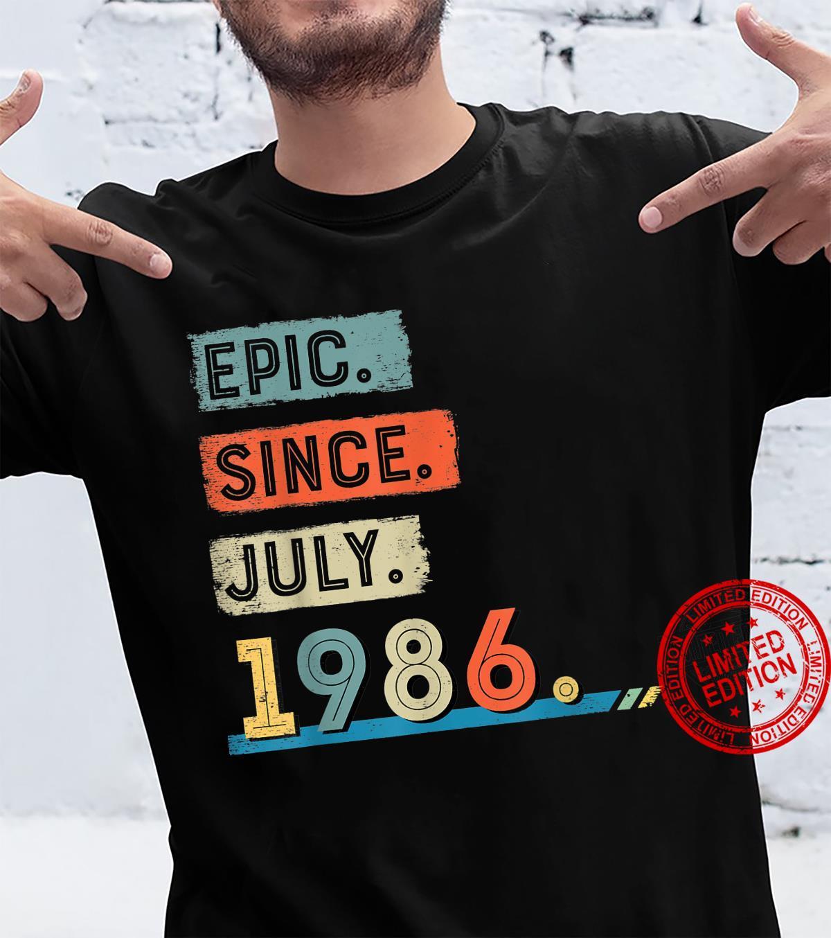 Epic Since July 1986 35th Birthday Shirt Shirt