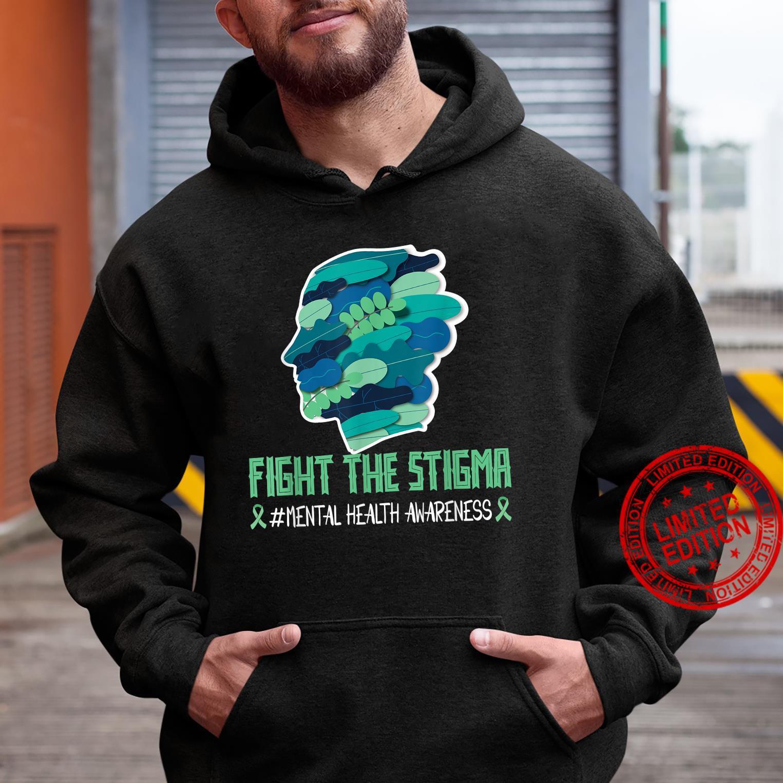 Fight The Stigma Shirttal Health Awareness Wear Green Shirt hoodie