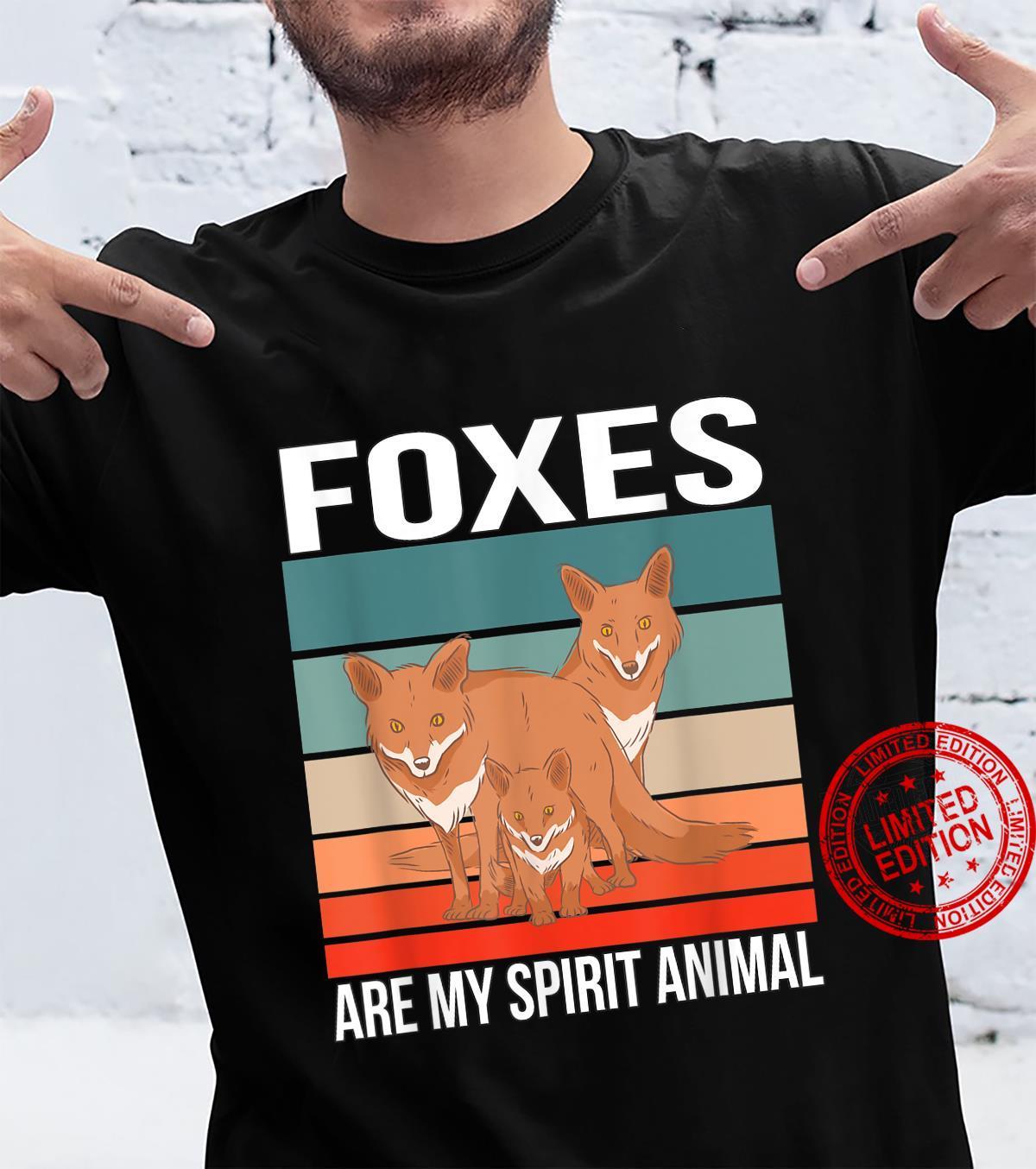 Foxes Are My Spirit Animal Red Fox Fox Shirt