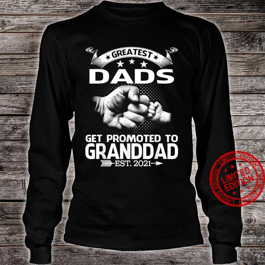 Greatest Dads Get Promoted To Granddad Est 2021 Shirt long sleeved