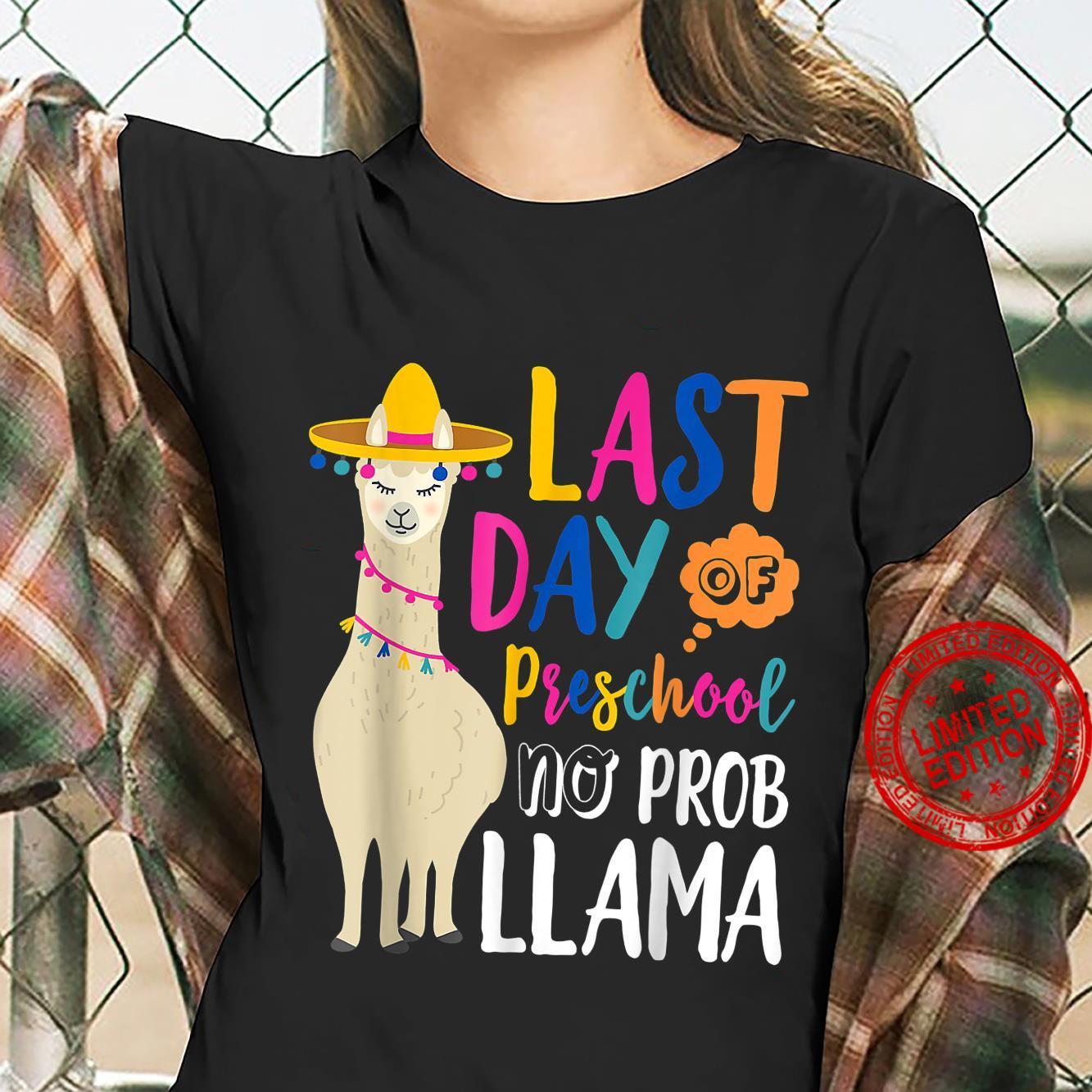 Happy Last Day Of Preschool No Probllama Llama Teacher Shirt ladies tee