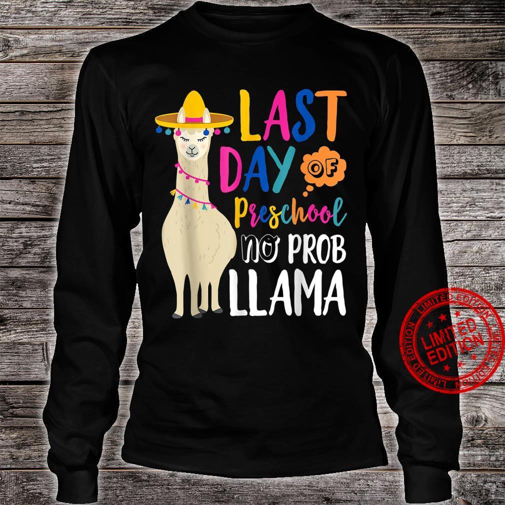 Happy Last Day Of Preschool No Probllama Llama Teacher Shirt long sleeved