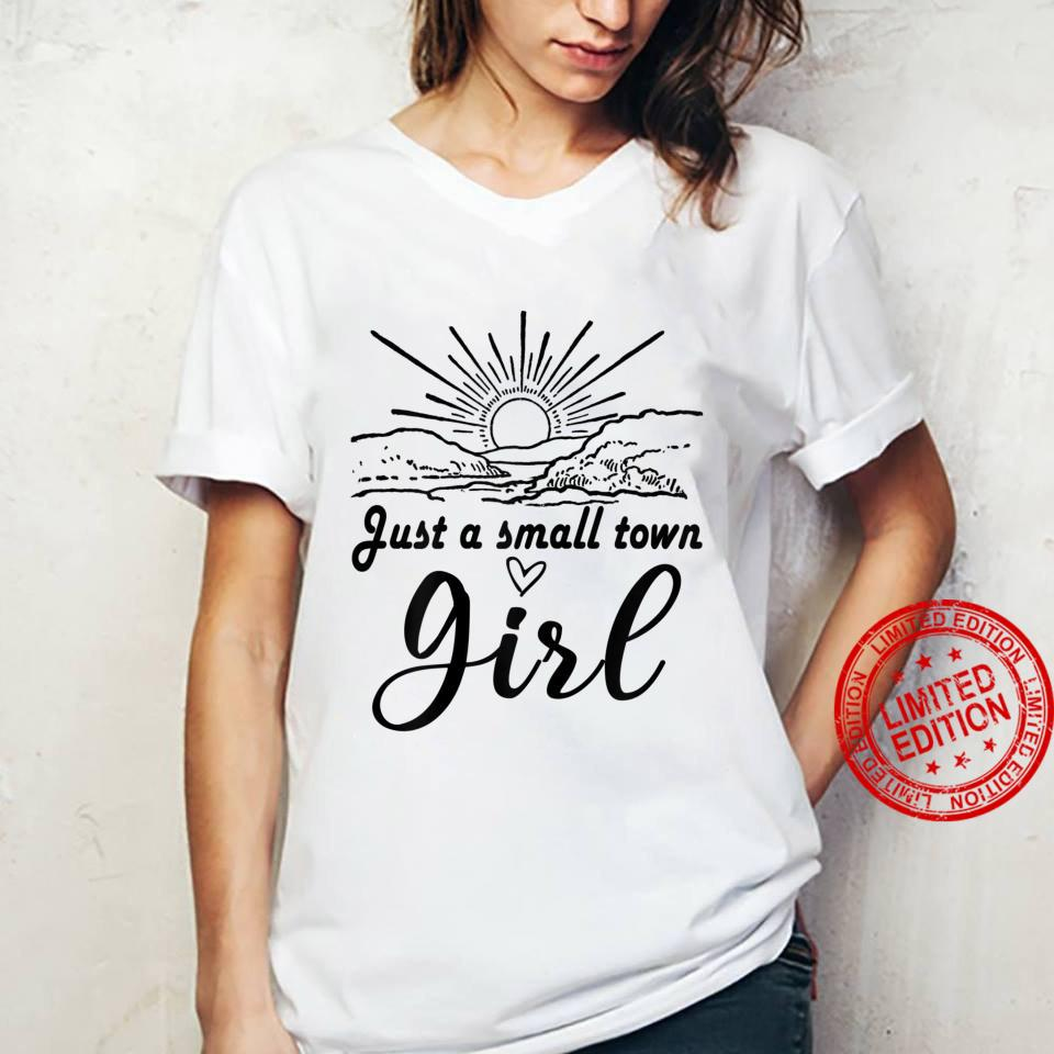 Just A Small Town Girl Sunrise Shirt ladies tee