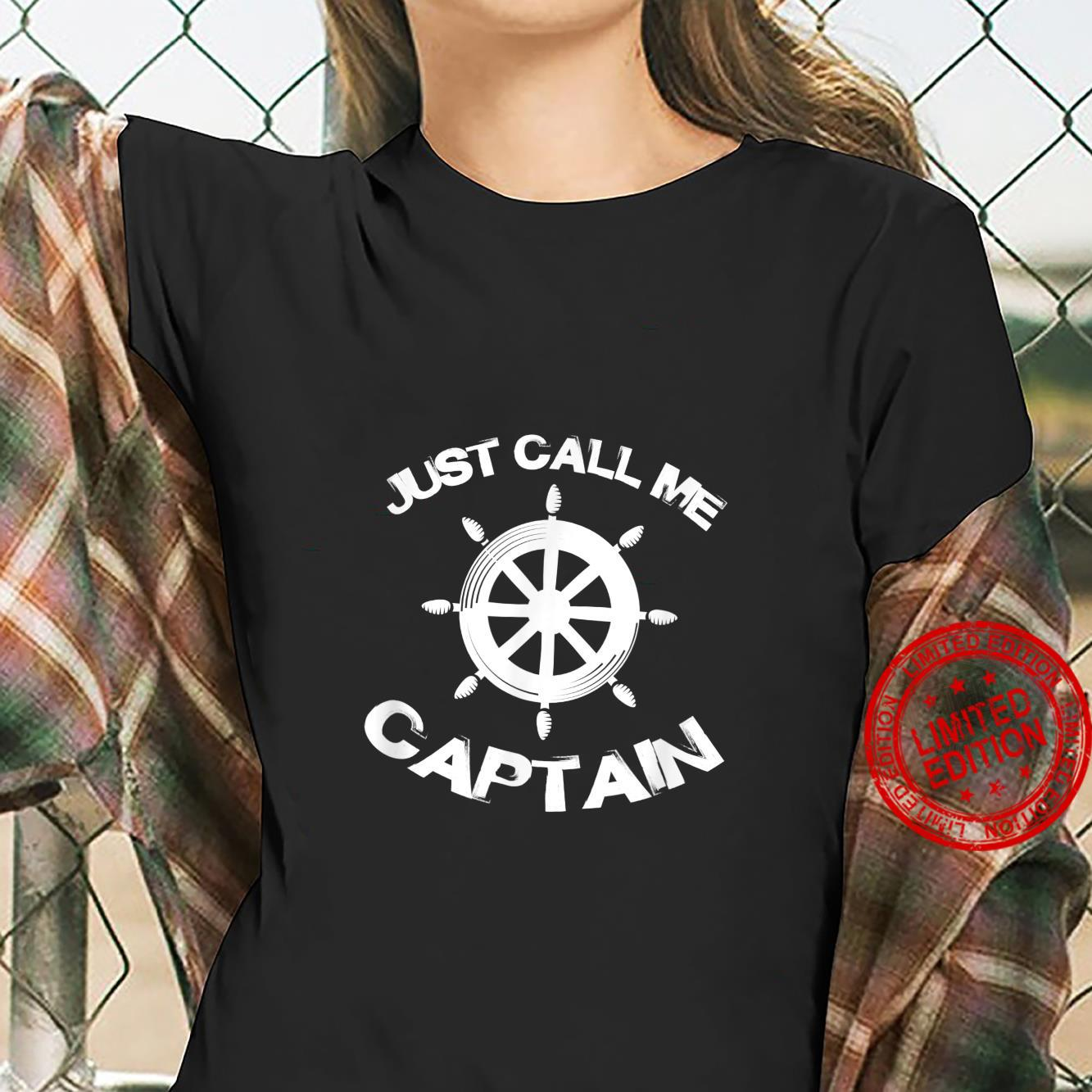 Just Call Me Captain Pontoon Captain Boat Wheel Boating Shirt ladies tee