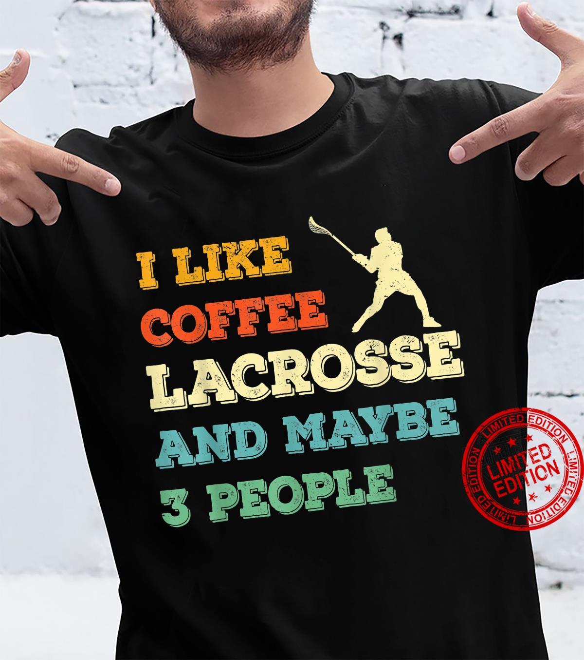 Lacrosse Sport Fan or Player Coffee retro theme Shirt