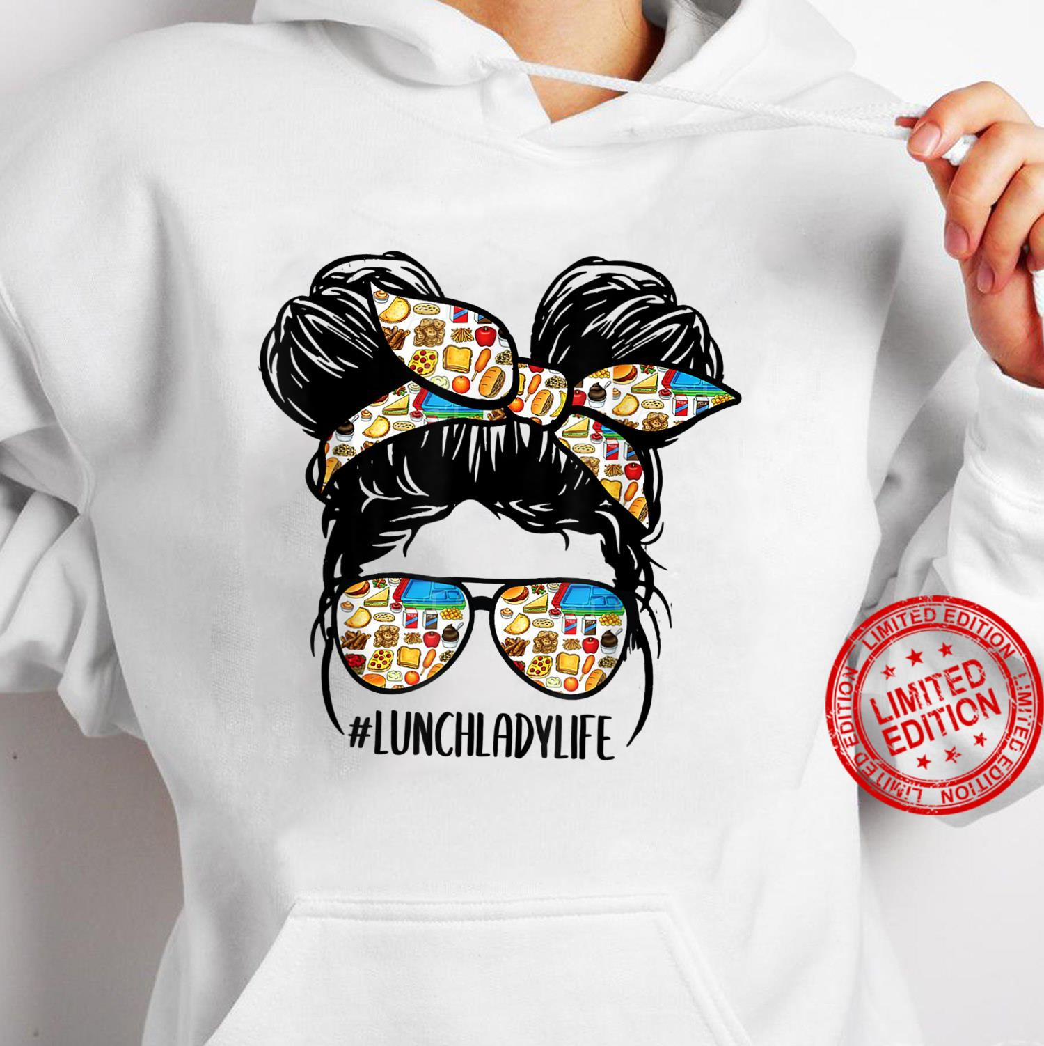 Lunch Lady Messy Hair Bun Lunch Lady Life Shirt hoodie
