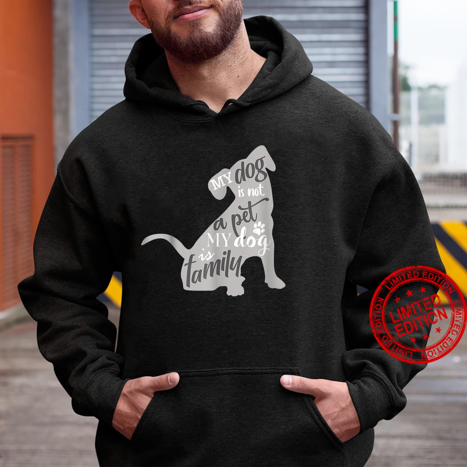 My Dog Is Not A Pet My Dog Is Family For Dog Shirt hoodie