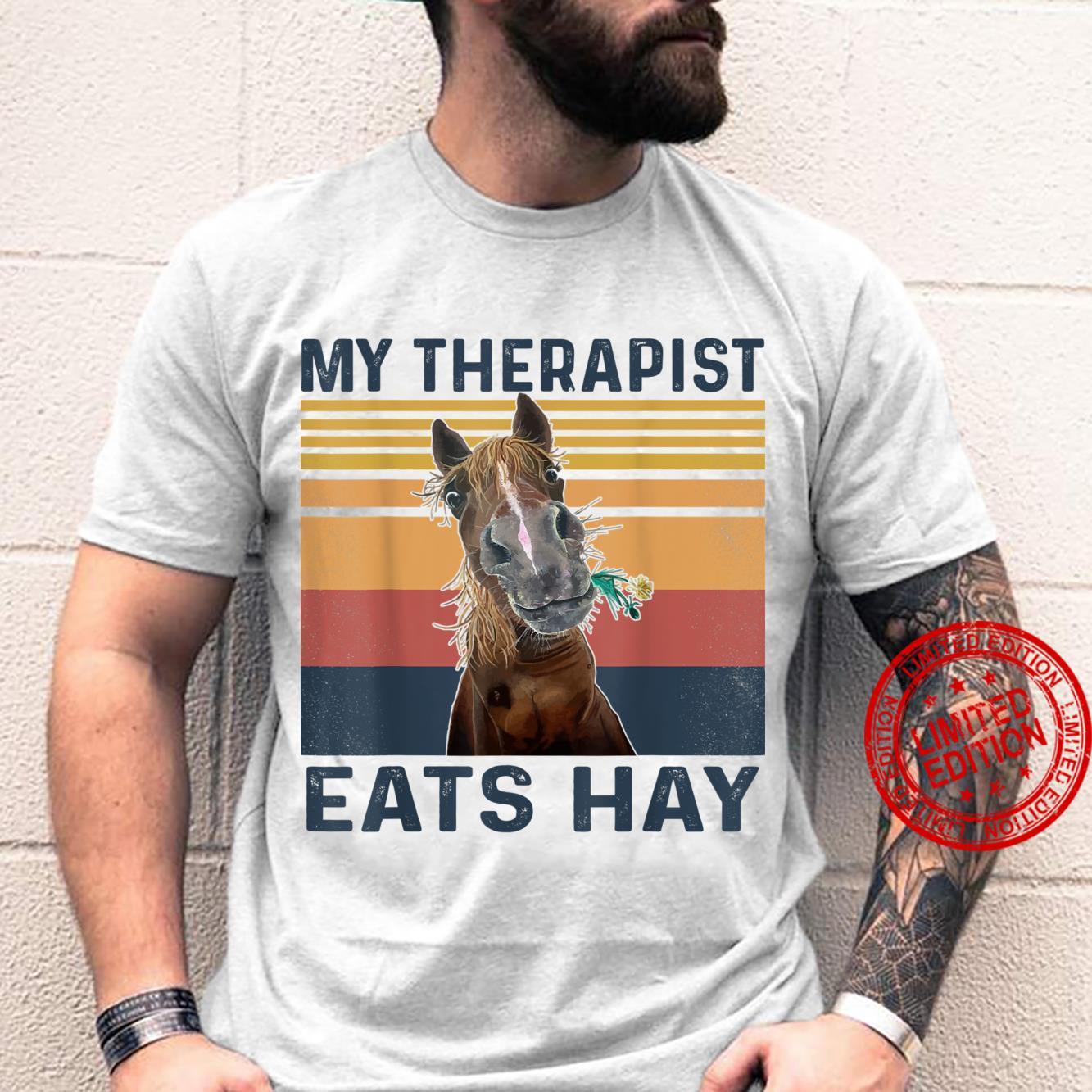 My Therapist Eats Hay Horse Shirt