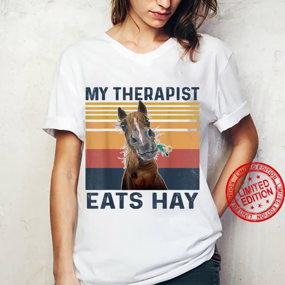 My Therapist Eats Hay Horse Shirt ladies tee