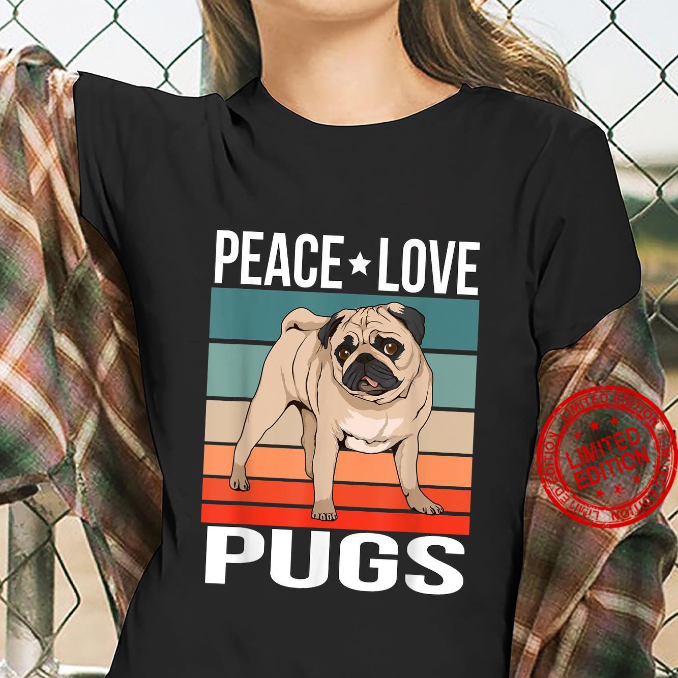 Peace Love Pugs Quote Retro Art Dog Owner Vintage Shirt ladies tee