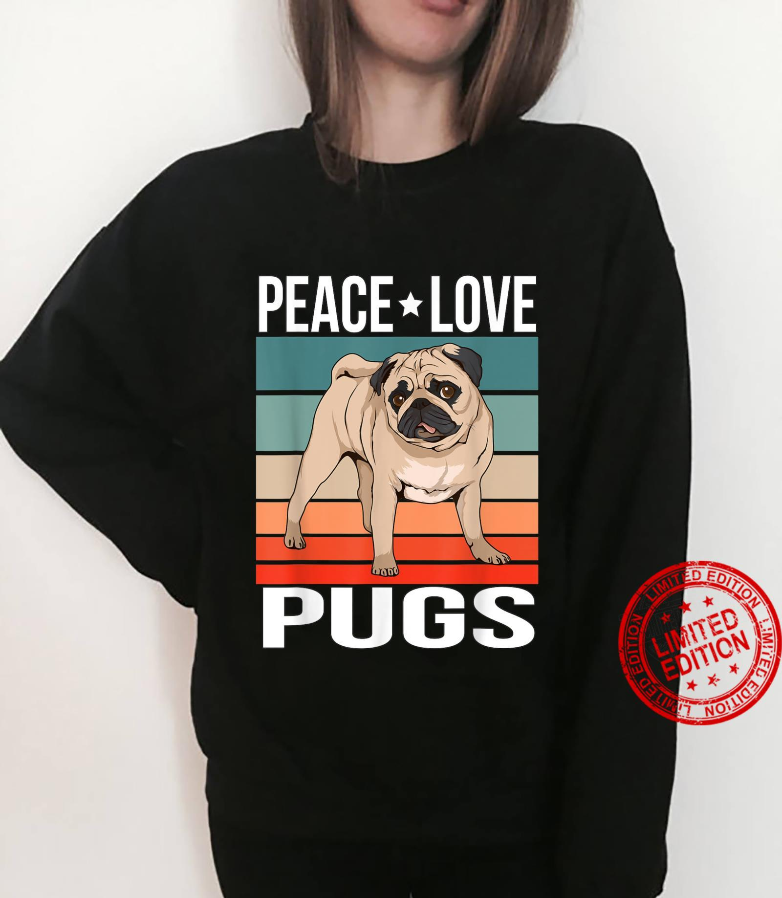 Peace Love Pugs Quote Retro Art Dog Owner Vintage Shirt sweater