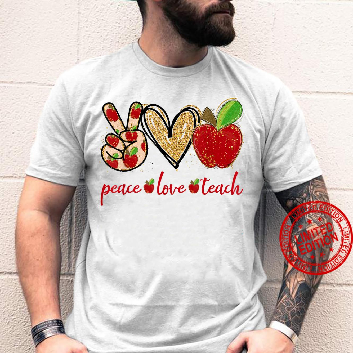 Peace Love Teach Happy Teacher Back To School Shirt