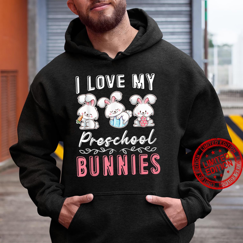 Preschool Teacher Easter Day I Love My Cutest Bunnies Shirt hoodie