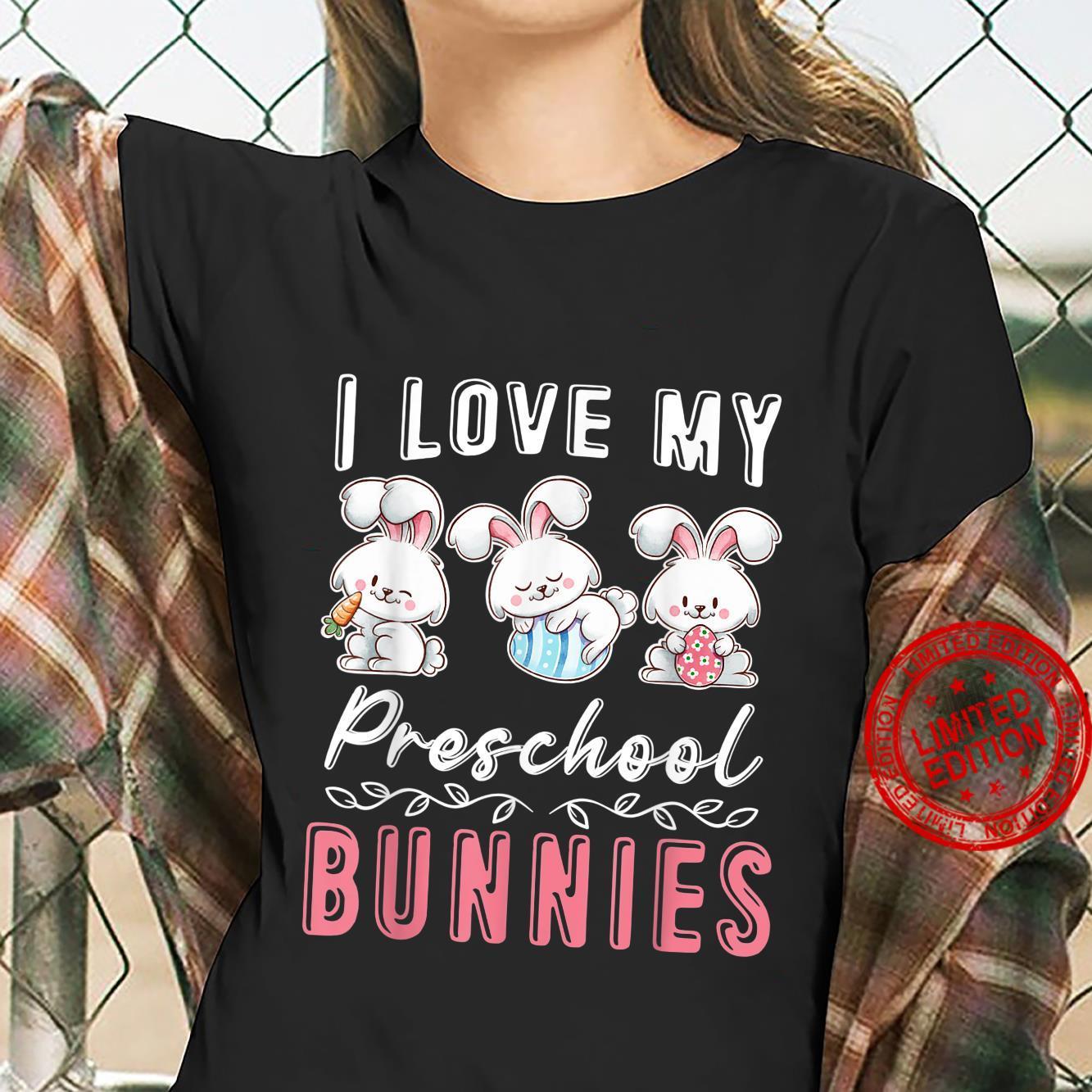 Preschool Teacher Easter Day I Love My Cutest Bunnies Shirt ladies tee