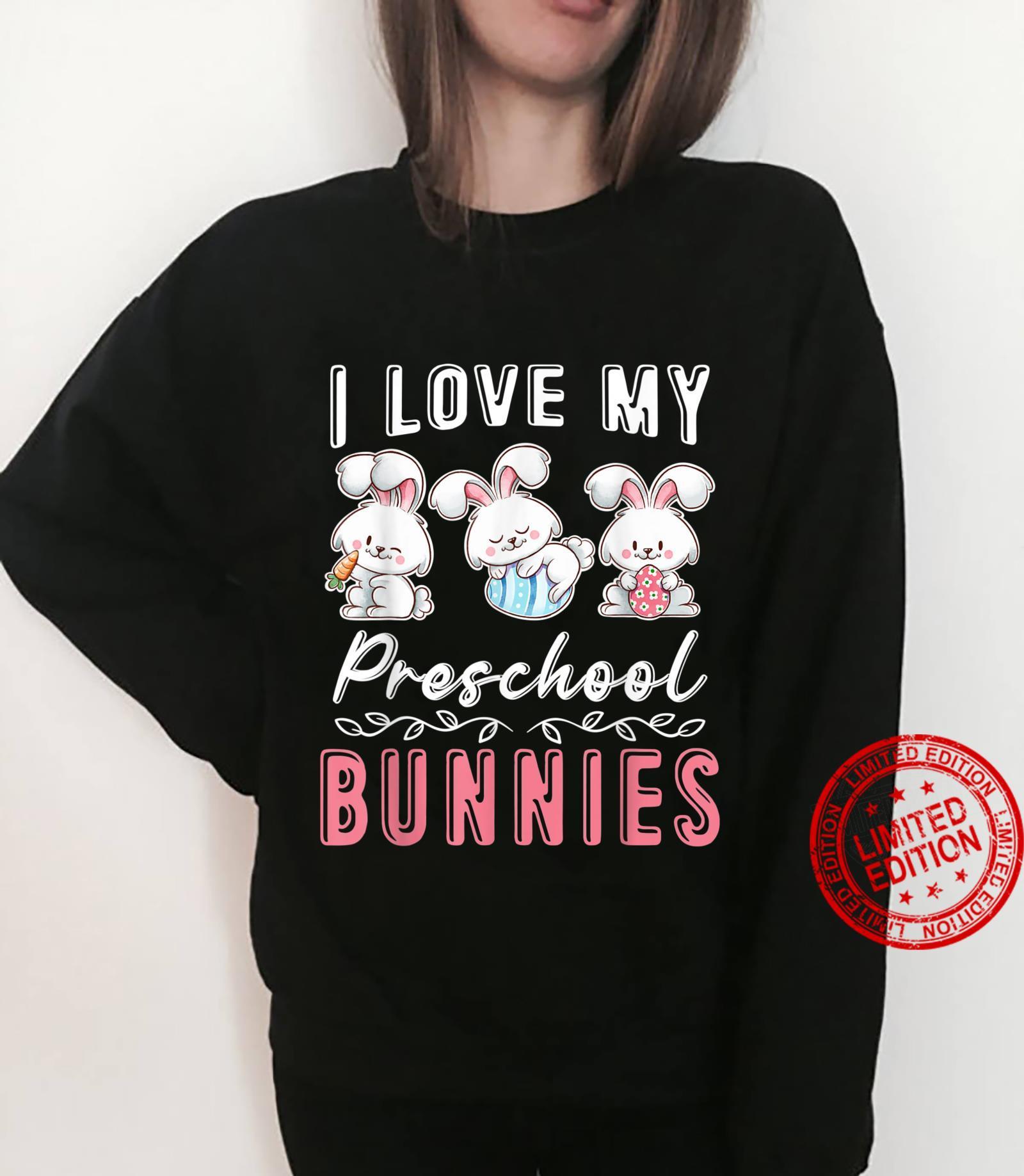 Preschool Teacher Easter Day I Love My Cutest Bunnies Shirt sweater