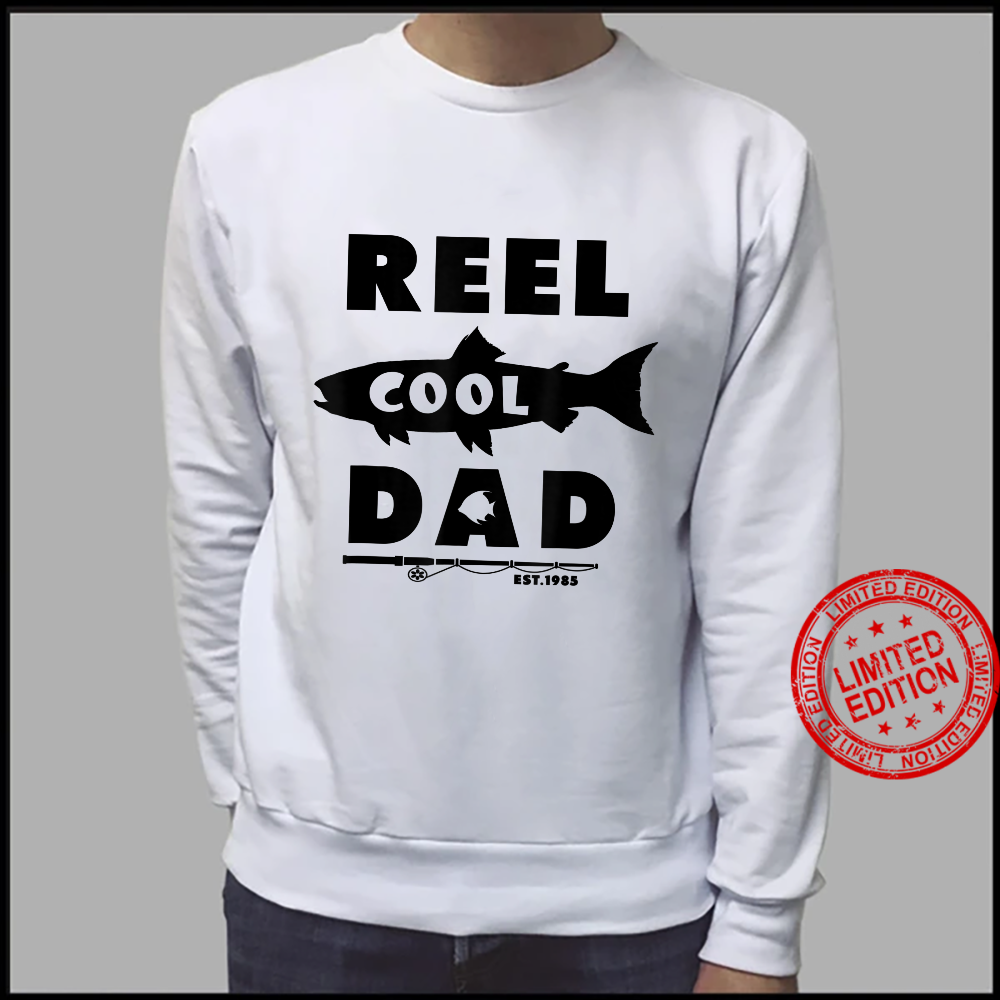 Reel Cool Dad Est 1985, Fishing Dad, Father's Day Shirt sweater