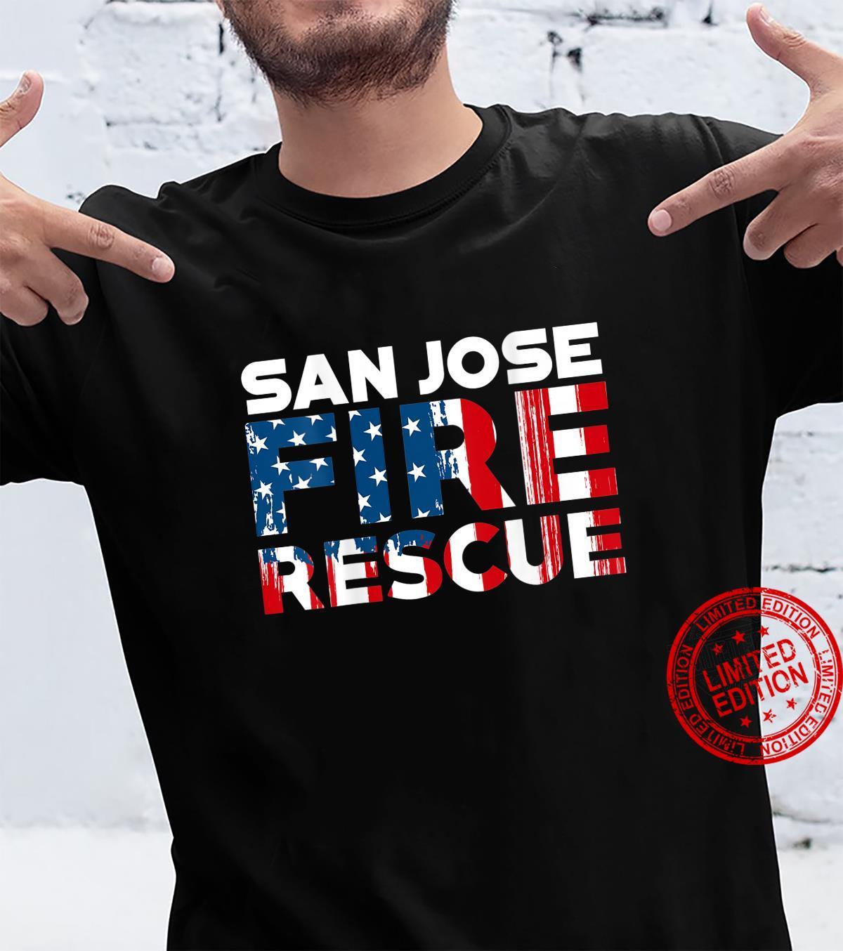 San Jose California Fire Rescue Department Firefighters Shirt