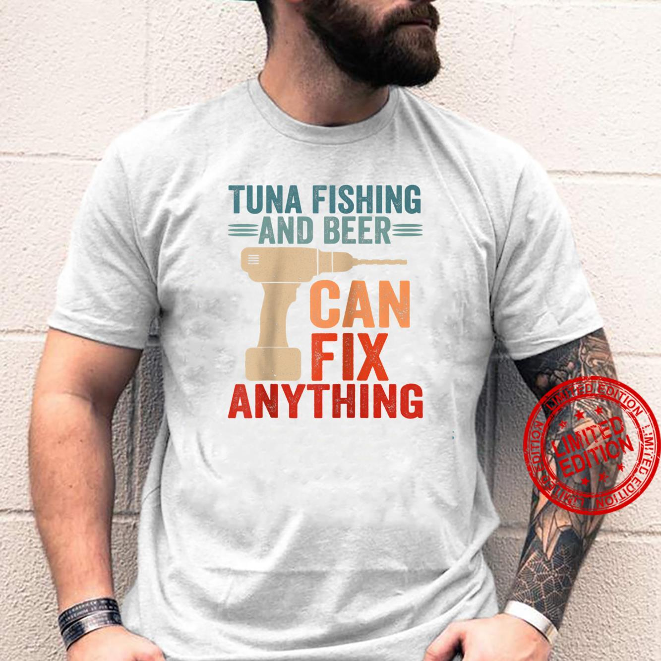Tuna Fishing And Beer Can Fix Anything Shirt