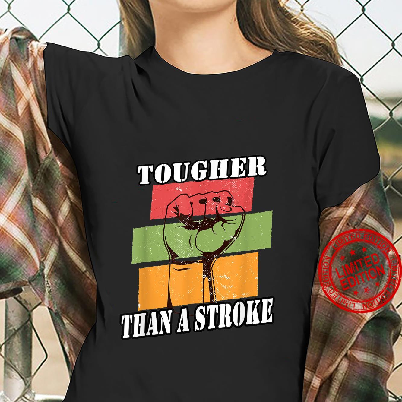 Vintage Tougher Than A Stroke Strong Stroke Survivor Shirt ladies tee