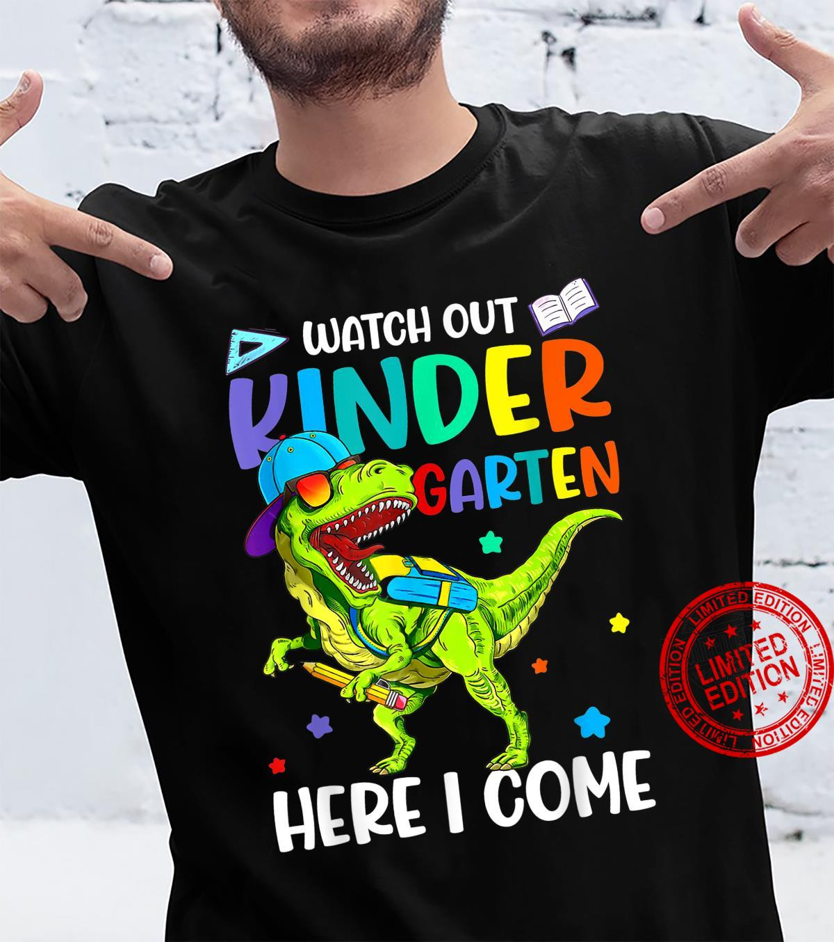 Watch Out Kindergarten Here I Come Dinosaurs Back To School Shirt