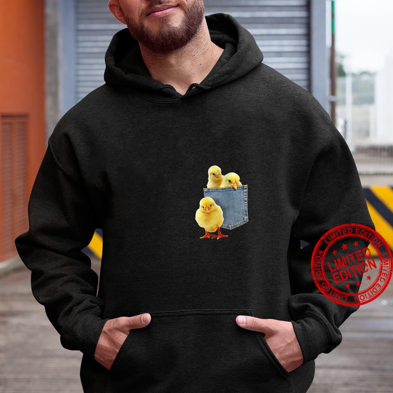 Womens Animal Chicks in My Pocket Peeking Chicken Animal Shirt hoodie