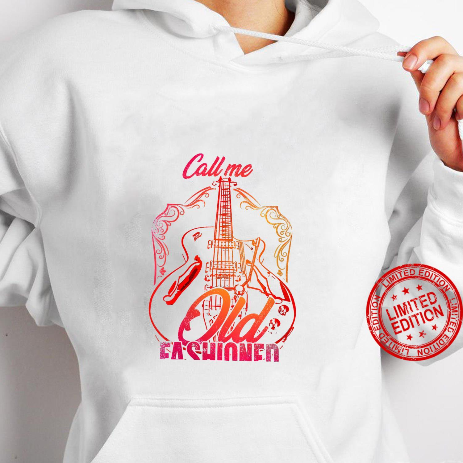 Womens Vintage Call Me Old Fashioned Guitarist Guitar Player Shirt hoodie