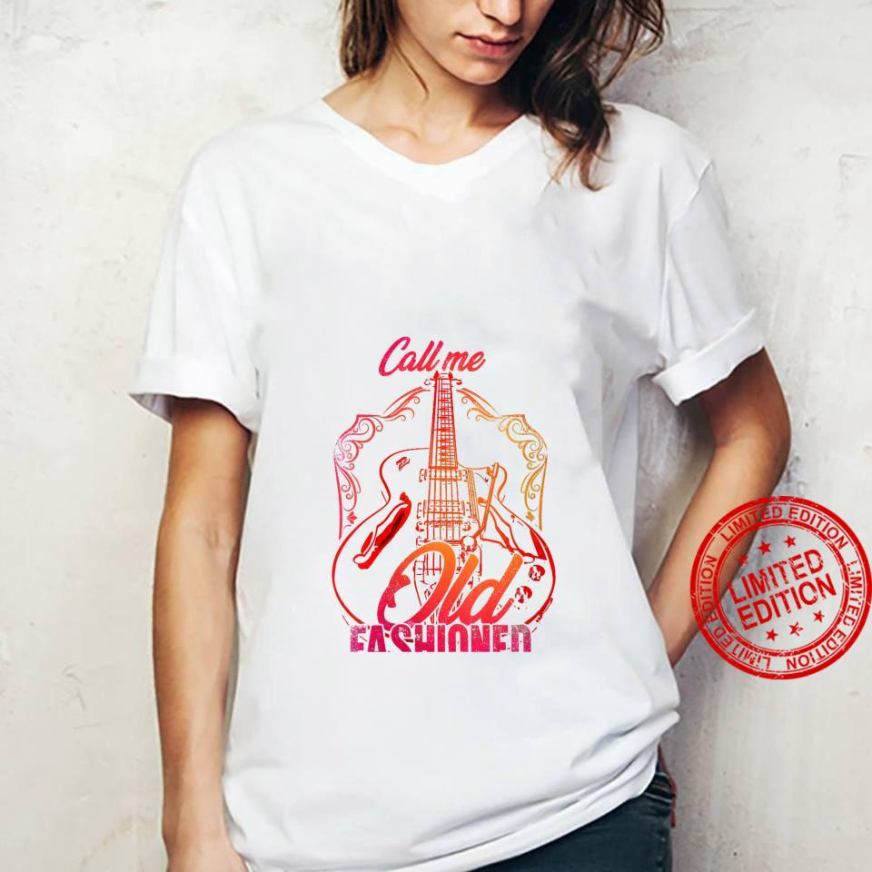 Womens Vintage Call Me Old Fashioned Guitarist Guitar Player Shirt ladies tee