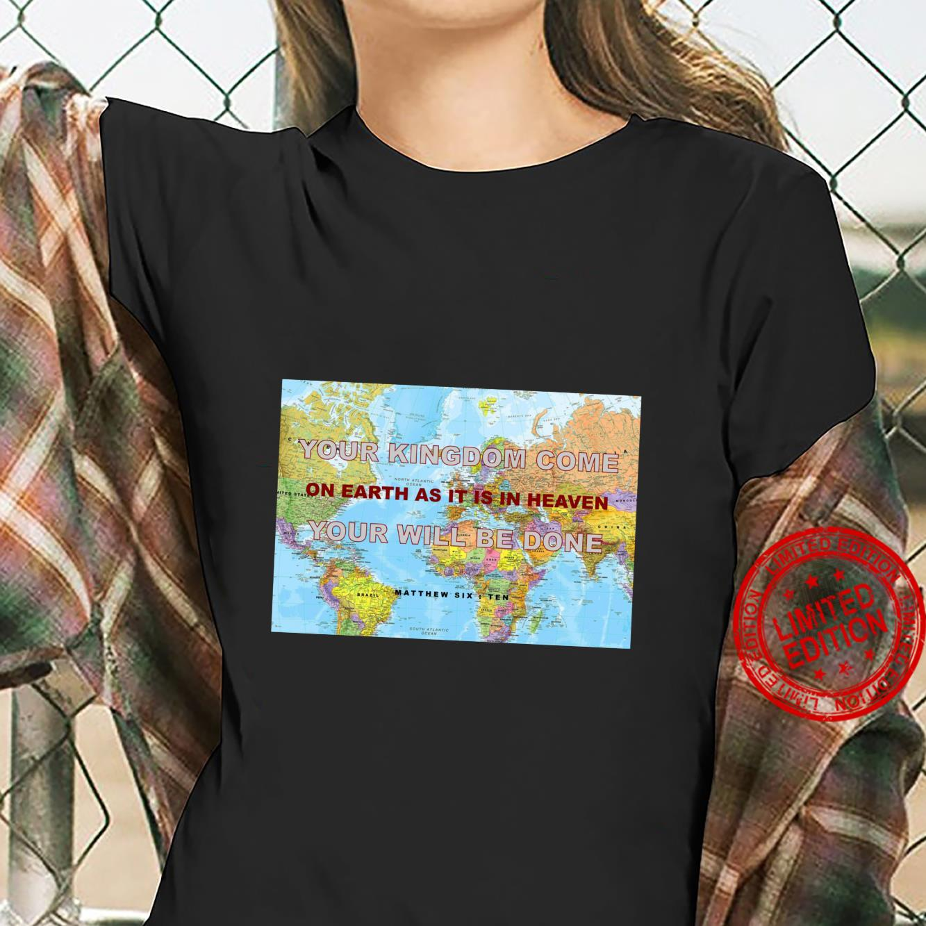 Your Kingdom Come Your Will Be Done Shirt ladies tee