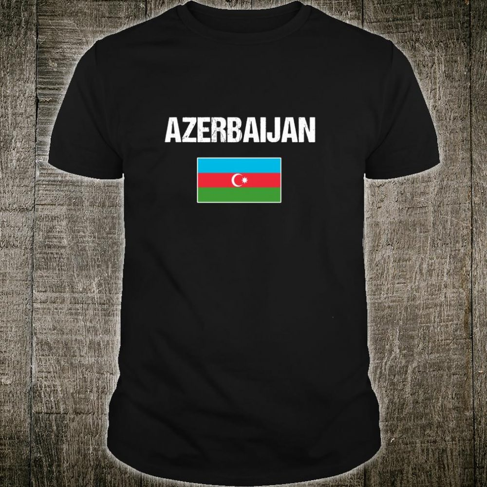 Azerbaijani Pride Heritage Love Azerbaijan Flag Shirt