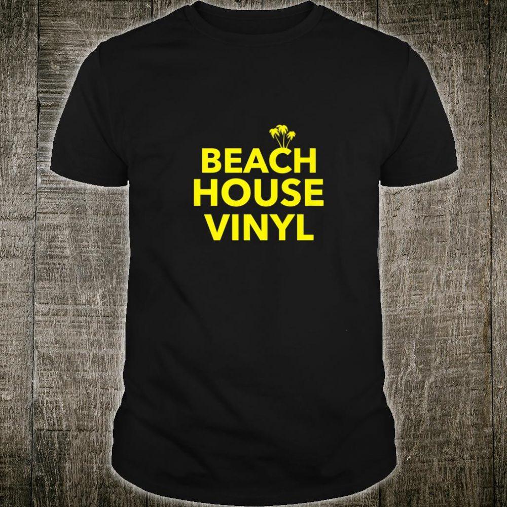 Beach House Vinyl EDM Afro House Soulful Music Shirt
