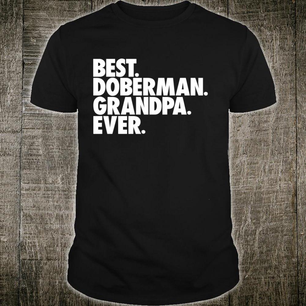 Best Doberman Grandpa Ever Dog Papa Shirt