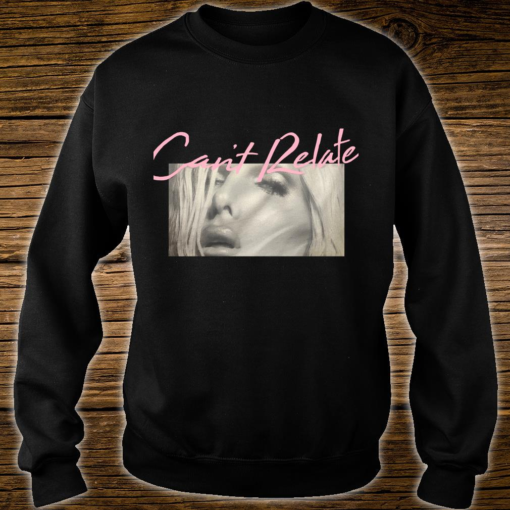 Can't Relate Jeffree Star Shirt sweater