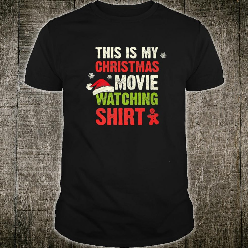 Christmas Santa Claus This Is My Xmas Movie Watching Shirt