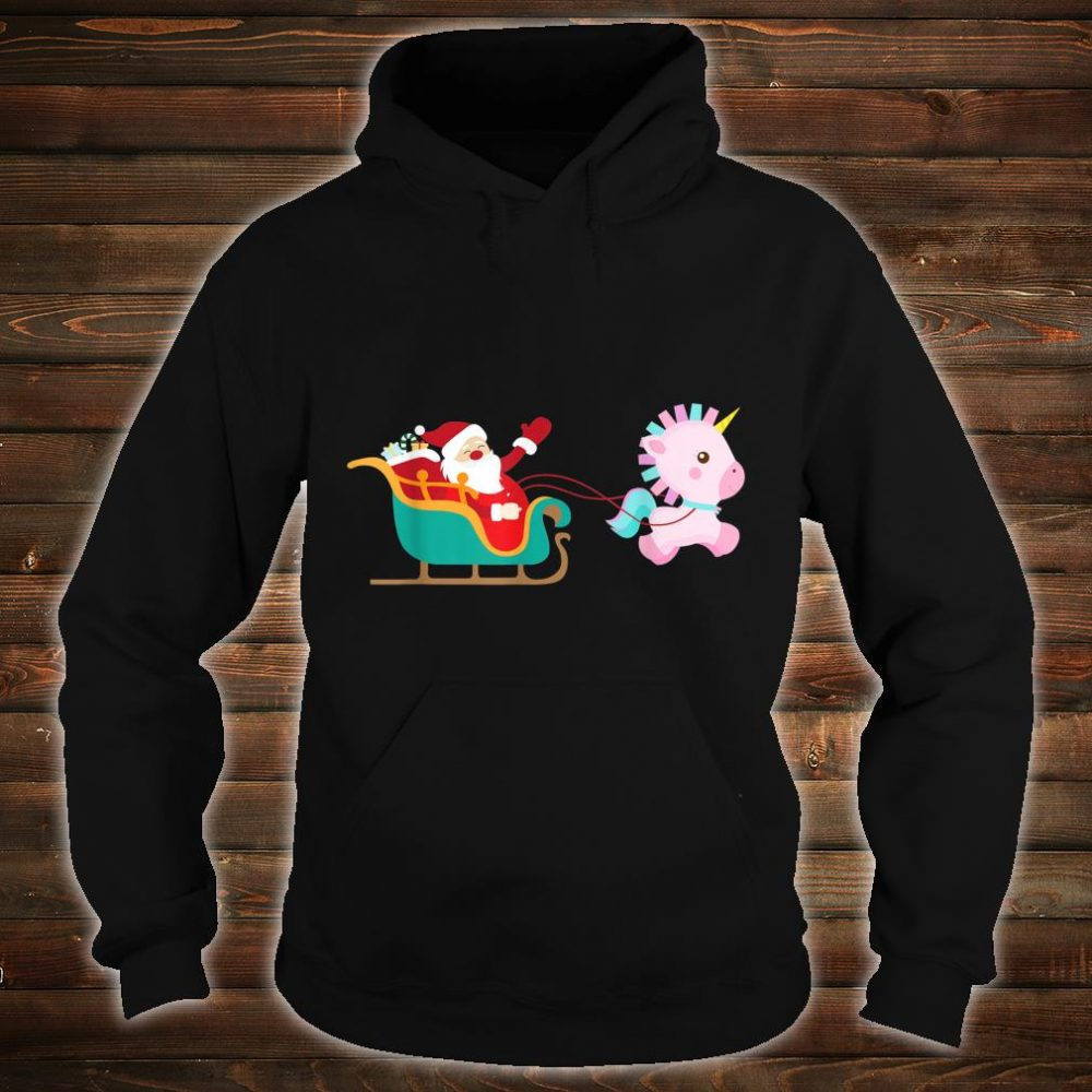 Christmas Unicorn Pulling Santa Sleigh Shirt hoodie