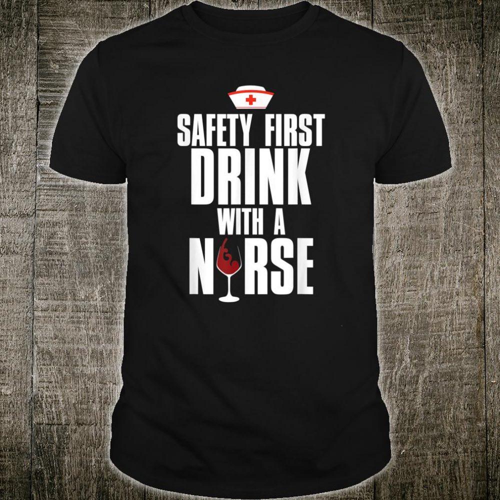 Drink With A Nurse Shirt