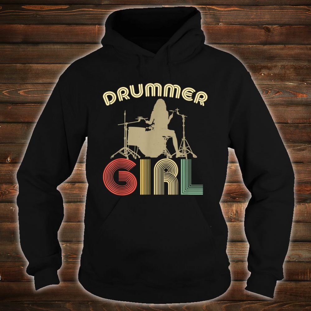 Drummer Girl Retro Vintage Drumming Musician Percussionist Shirt hoodie