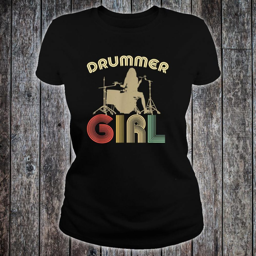 Drummer Girl Retro Vintage Drumming Musician Percussionist Shirt ladies tee