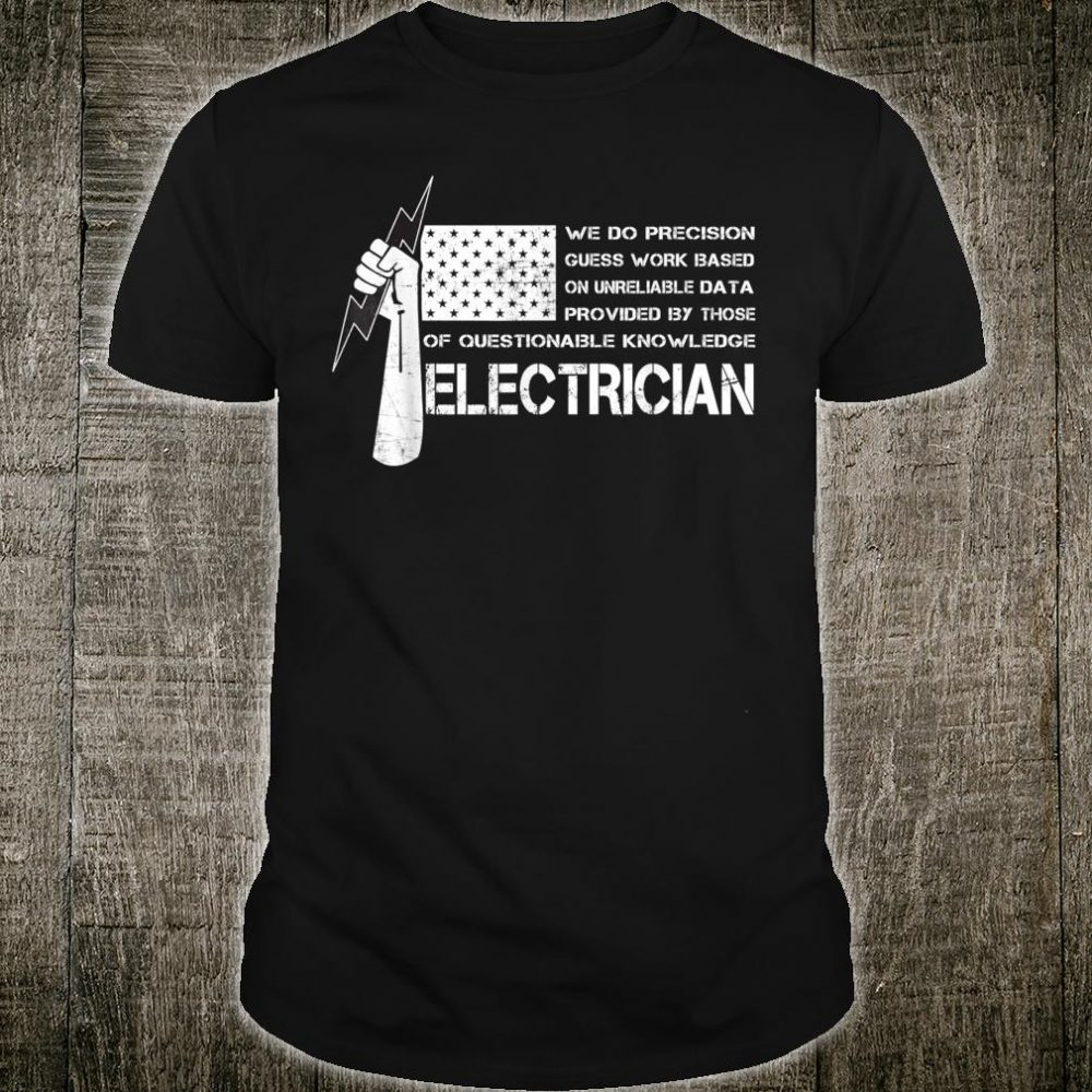 ELECTRICIAN American USA flag perfect Shirt