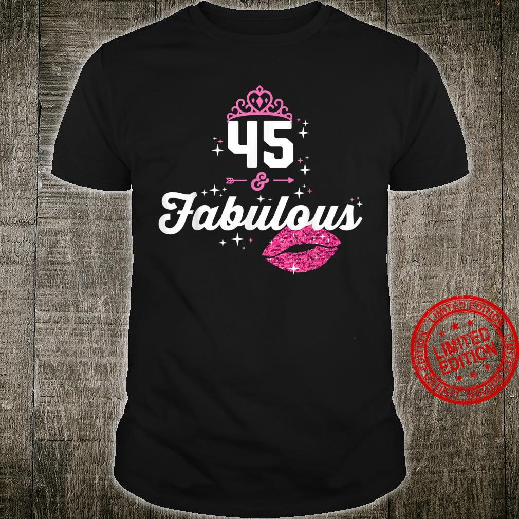Fabulous at 45 Year Old 45th Birthday Chapter 45 Shirt
