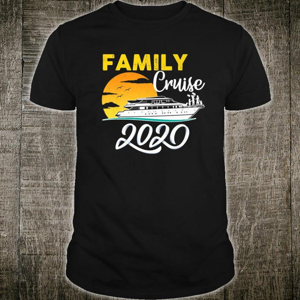 Family Cruise 2020 Ship Vacation Trip Cruising Shirt