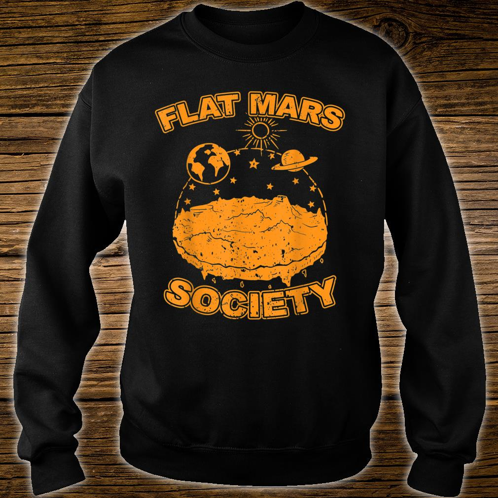 Flat Mars Society Flat Earth Universe SciFi Space Science Shirt sweater