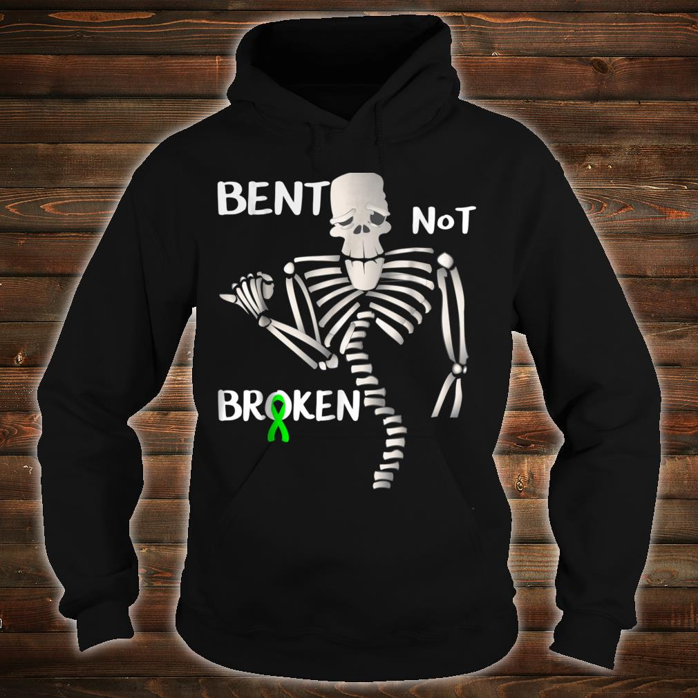 Funny Bent Not Broken Scoliosis Awareness Surgery Shirt hoodie