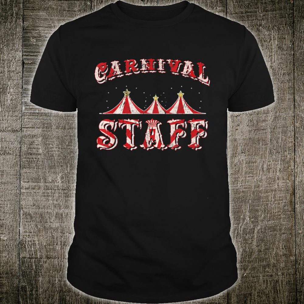Funny Carnival Staff Costume Circus Party Girl Shirt