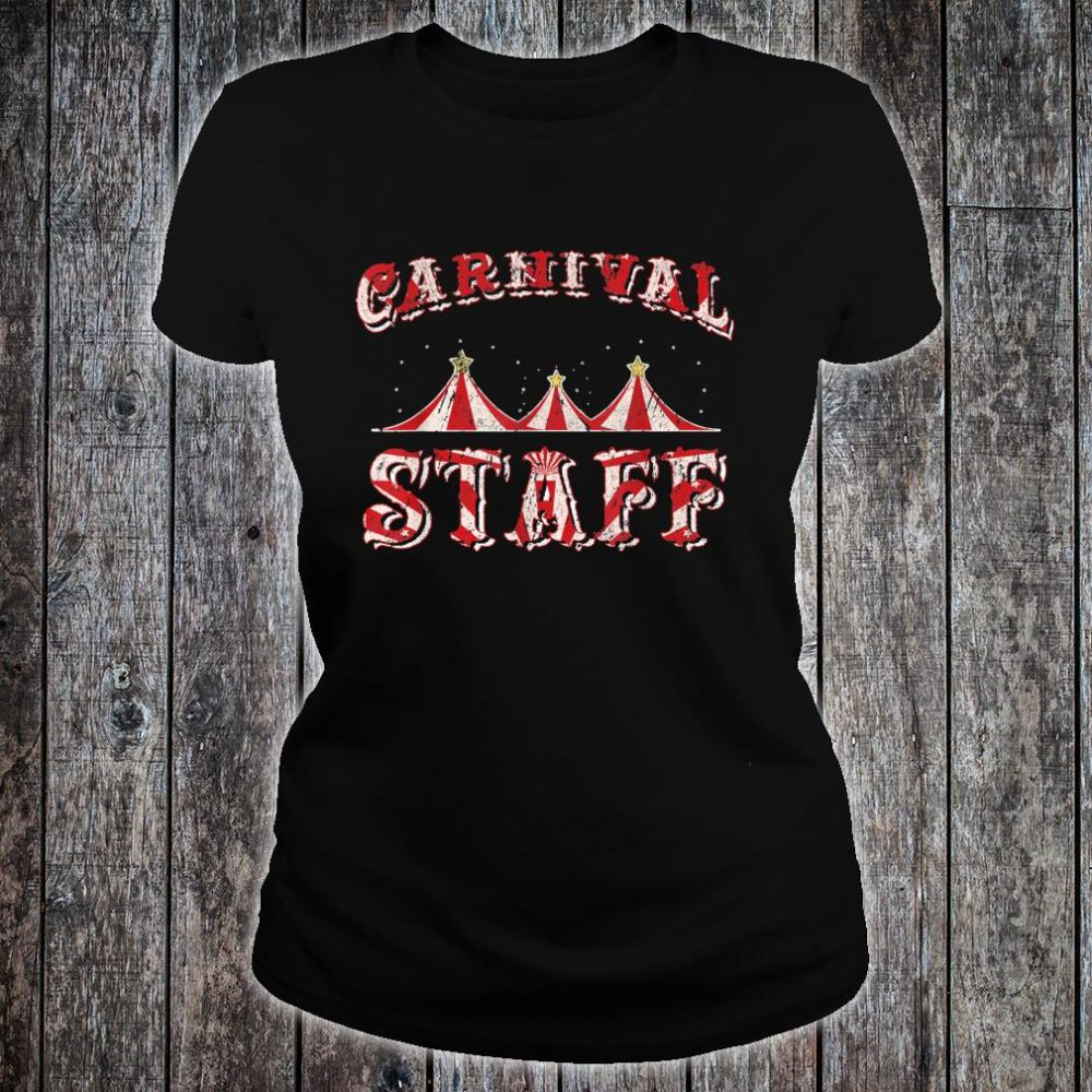 Funny Carnival Staff Costume Circus Party Girl Shirt ladies tee